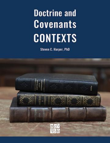 "The cover of the book ""Doctrine and Covenants Contexts"" by Steve C. Harper"
