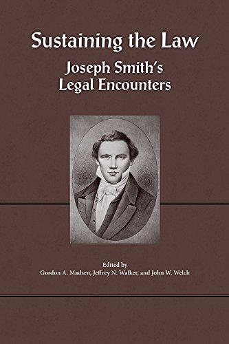 "The cover of the book, ""Sustaining the Law: Joseph Smith's Legal Encounters"